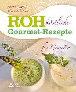 CoverNeu2015_Rohköstliche_Gourmet-Rezepte_Cover