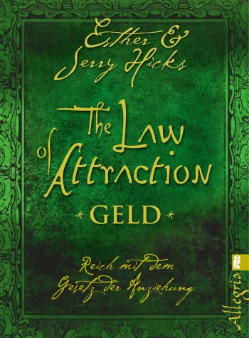 Esther Hicks Jerry Hicks The Law of Attraction - Geld