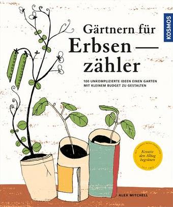 alex-mitchell-gärtnern-für-erbsenzähler