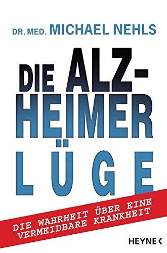 dr-med-michael-nehls-die-alzheimer-luege