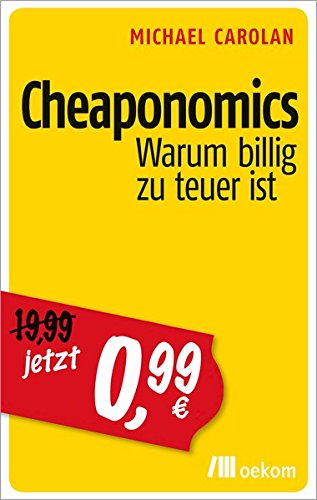 michael-carolan-cheaponomics-warum-billig-teuer