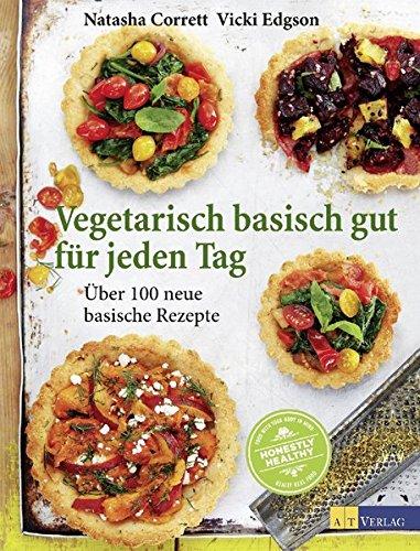 natasha-corrett-vicki-edgson-vegetarisch-basisch-gut-tag