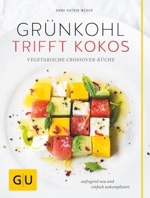 Gruenkohl trifft Kokos Anne-Katrin Weber