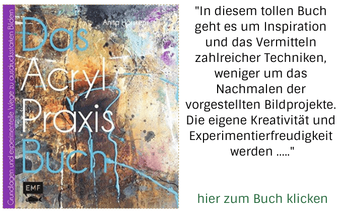 Buchtipp: Das Acryl-Praxisbuch von Anita Hörskens