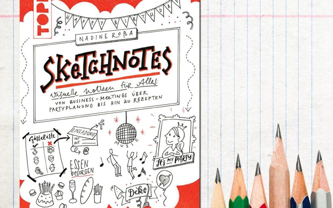 Buch-Tipp: Sketchnotes – visuelle Notizen für alles