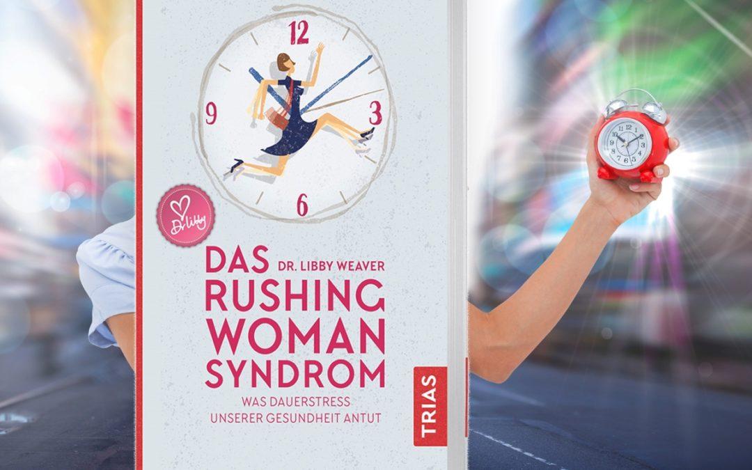 Buch-Tipp: Das Rushing Woman Syndrom