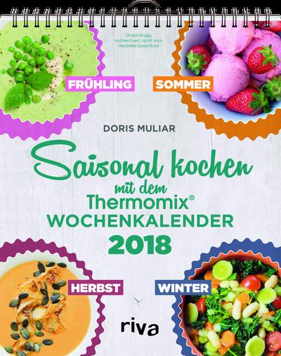 Saisonal kochen mit dem thermomix wochenkalender 2018 taste of love - Kochen nach saison ...