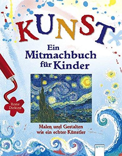 Buch-Tipp: Kunst – Ein Mitmachbuch für Kinder: Malen und gestalten wie ein echter Künstler