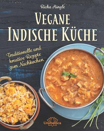 Buch-Tipp: Vegane Indische Küche: 150 traditionelle und kreative Rezepte