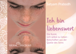 """Buch """"Ich bin Liebenswert"""" von Satyam Prabodh"""