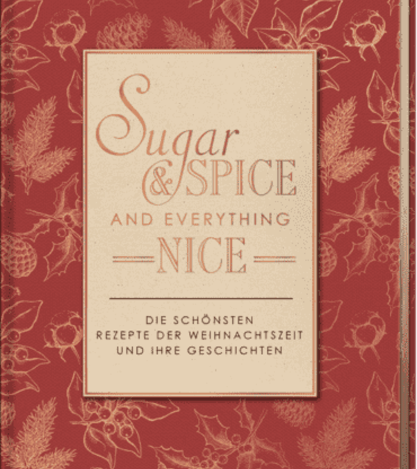 Buch-Tipp: Sugar & spice and everything nice