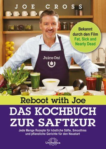 Buch-Tipp: Reboot with Joe Das Kochbuch zur Saftkur