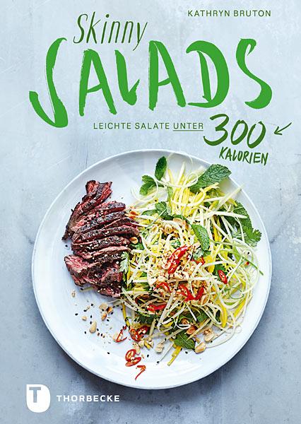 Buch-Tipp: Skinny Salads Leichte Salate unter 300 Kalorien