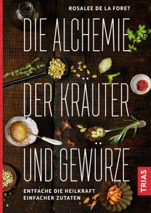 Buch-Tipp: Die Alchemie der Kräuter und Gewürze