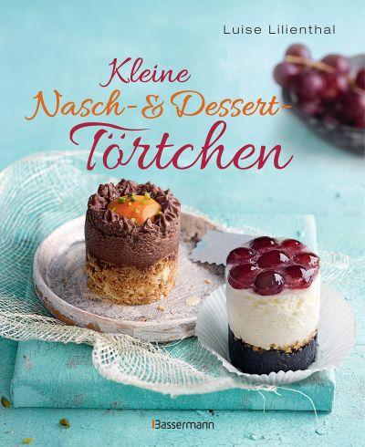 Buch-Tipp: Kleine Nasch- und Desserttörtchen