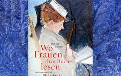 Buch-Tipp: Wo Frauen ihre Bücher lesen