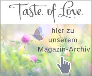 Taste of Love Magazin