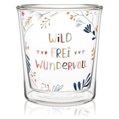 Wild, Frei, Wundervoll Trendglas DW